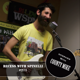 RECESS with SPINELLI #271, County Mike + Christmas Special