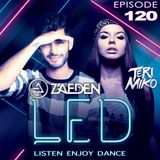 LED Podcast (Episode 120 ft. Zaeden)
