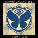 Tomorrowland 2K17 [Techno Side]