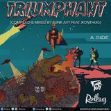 TRIUMPHANT (A SIDE) (Compiled & Mixed by Funk Avy feat. Ronthug)