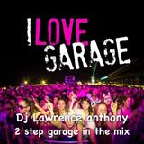 dj lawrence anthony 2 step garage in the mix 220