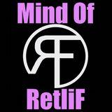 Mind of RetliF Episode 3