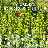 Y-Dread's Roots & Culture Reggae Mix Best of 2014