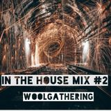 IN THE HOUSE MIX #2