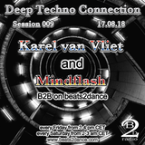 Deep Techno Connection Session 009 (with Karel van Vliet and Mindflash)