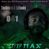 Jeff Hax presents Techno 4.0 - Episode 041