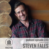 MikeyPod 223 | Playwright/Performer Steven Fales