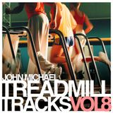 John Michael - Treadmill Tracks (Volume Eight)