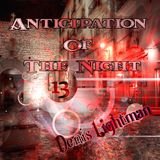 Anticipation Of The Night 13