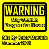 Warning - May Contain Progressive House Music