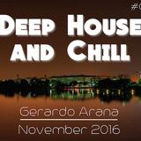 Deep House and Chill #001 Gerardo Arana