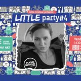 Little party #4 @Connexion live