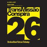 26 Transmissao Conspira - radioZERO - 29-03-2006