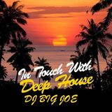 IN TOUCH WITH DEEP HOUSE