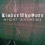 KinderWhoOore - Night Anthems Mixtape