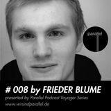 PARALLEL PODCAST #008 - Frieder Blume