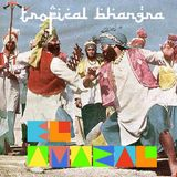 El Amaral / Tropical Bhangra