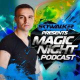 Skywalker – Magic Night Podcast 157