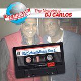 Notorious DJ Carlos - OLD SCHOOL for Ron C