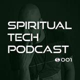 Spiritual Tech Podcast 001
