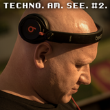 ROBERT STAHL (Driving Forces) | TECHNO AM SEE #2
