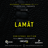 LAMAT. CIRCUITO LIVE 009. Global Mixx Radio. Candelaria Live