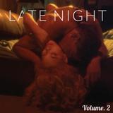 LATE NIGHT VOL.2