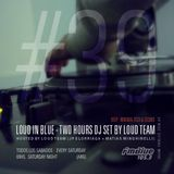 Loud in Blue radioshow 30-08-14 [ part 1 ]