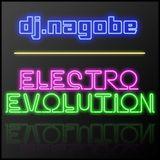 DJ Nagobe - ElectroEvolution - April 2011