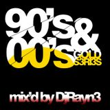 90's & 00's Gold Series Vol.8 (Mixed by Dj Rayne)
