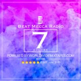 Beat Mecca Radio Vol. 7 - Powered by WorldwideMixtapes.com