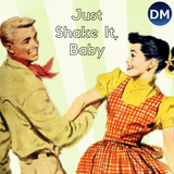 Just Shake It, Baby