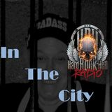Badass Martin's Rockout Radio Show. - In The City