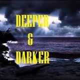 DEEPER & DARKER #63