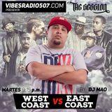 THE SESSION RADIO SHOW: WEST COAST vs EAST COAST by DJ MAO www.vibesradio507.com
