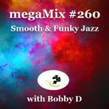 megaMix #260 Smooth & Funky Jazz