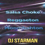 Dj Starman - Salsa Choke Reggaeton Moombahton (Dic 2015)