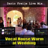 LiveMix: Vocal House Warm at Wedding
