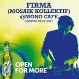 FIRMA (MOSAIK KOLLEKTIF) @MONO CAFÉ 08.07.2017