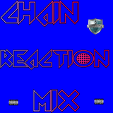 Chain Reaction Mix (Ep.02)