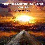 TRIP TO EMOTIONAL LAND VOL 87  - Road to Lyra -