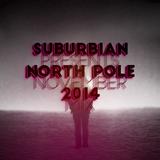 suburbian pres. North Pole - November 2014 Mix