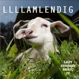 LLLLAMLENDIG - Lazy Summer Music IV