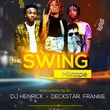 THE SWING MIXTAPE _DECKSTAR FRANKIE X DJ HENRICK