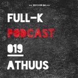 Full-K Podcast 019 - Athuus