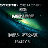 Stefan de Koning B2B Nendis - Into Space Part 5