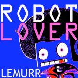 Robot Lover (R&Beep Mix Vol.I)