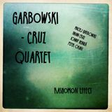 Garbowski-Cruz Quartet - Rashomon Effect (Circum DIsc 2014)