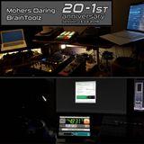 Mohers Daring & BrainToolz - 20-1st Anniversary [13-04-2018] [Part 004/005]