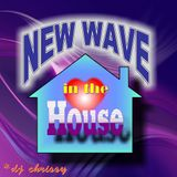 New Wave In The House